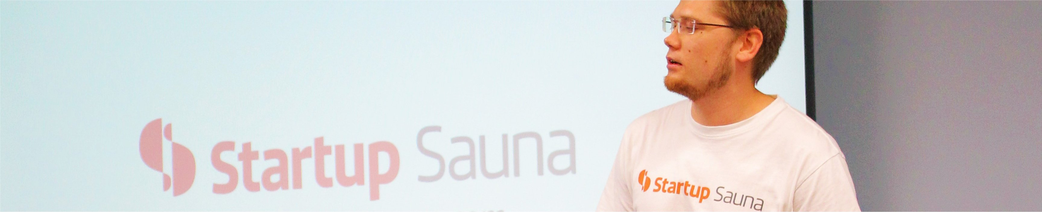 Startup Sauna – it was very hot and very interesting!